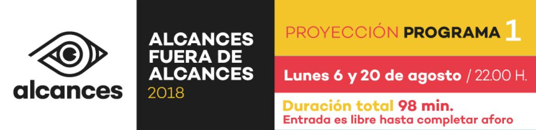 Programa 1. Proyección Lunes 6 y 20 de Agosto.