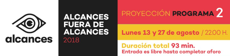 Programa 2. Proyección Lunes 13 y 27 de Agosto.