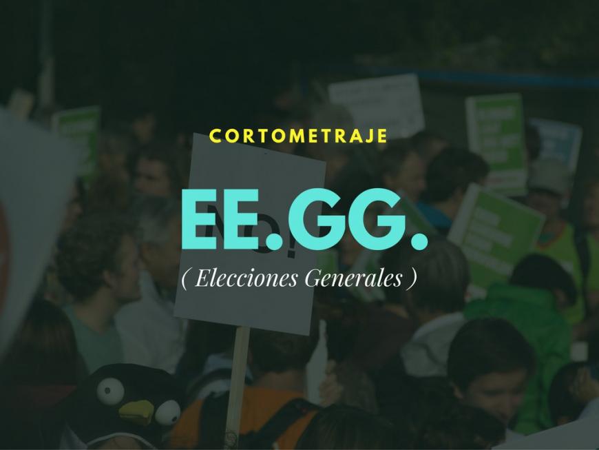 Presentación del cortometraje 'EE.GG. (Elecciones Generales)