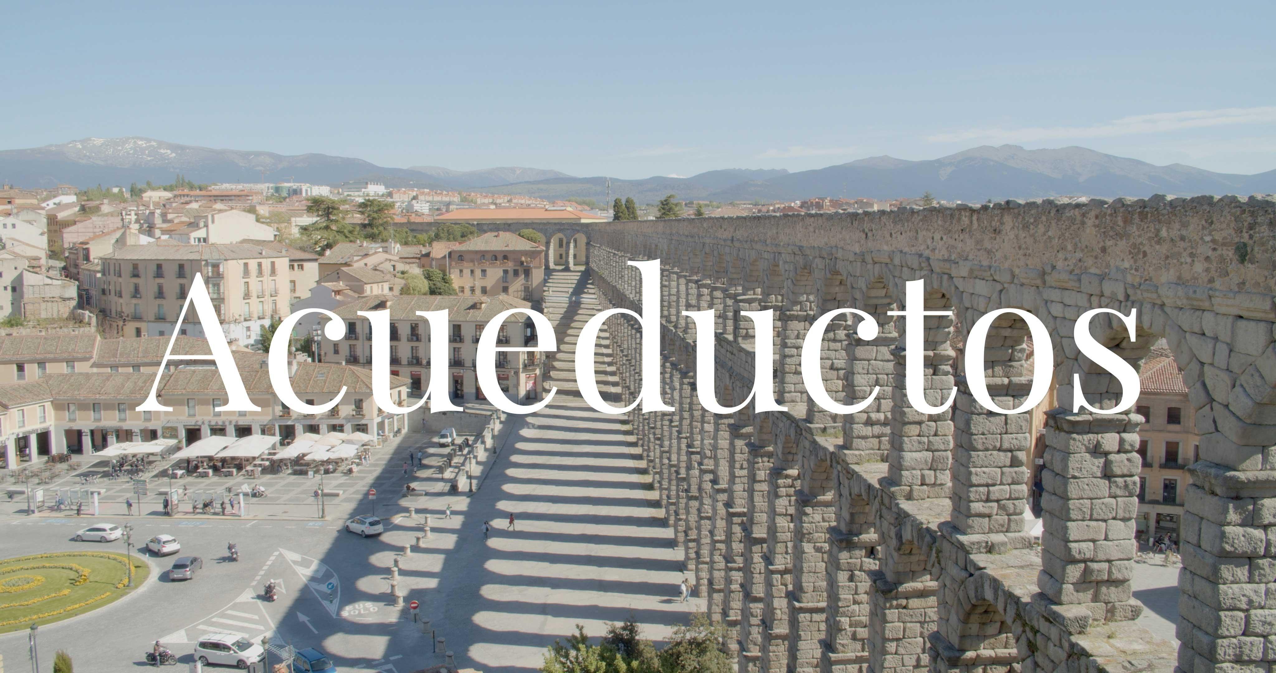Imagen de película: Acueductos